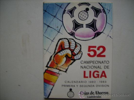 CAMPEONATO NACIONAL DE LIGA 1ª Y SEGUNDA DIVISION,1982-83. (Coleccionismo Deportivo - Documentos de Deportes - Calendarios)