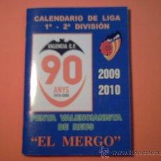 Coleccionismo deportivo: CALENDARIO DE LIGA 1ª - 2ª DIVISIÓN - NUEVO - PENYA VALENCIANISTA DE REUS - EL MERGO -. Lote 34258024