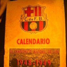 Coleccionismo deportivo: CALENDARIO DEL CAMPEONATO DE LIGA, CLUB DE FUTBOL BARCELONA 1948-1949.. Lote 34445486