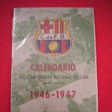 Coleccionismo deportivo: CALENDARIO DEL CAMPEONATO DE LIGA CLUB DE FUTBOL BARCELONA 1946-1947.. Lote 34445554