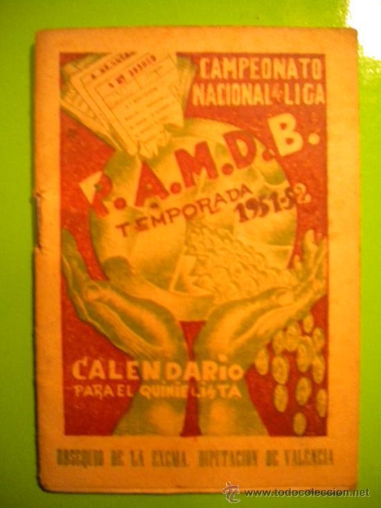CALENDARIO, CAMPEONATO NACIONAL DE LIGA 1951-1952. (Coleccionismo Deportivo - Documentos de Deportes - Calendarios)