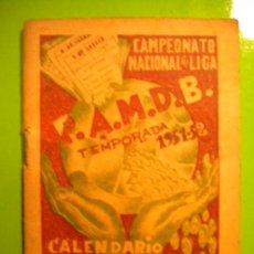 Coleccionismo deportivo: CALENDARIO, CAMPEONATO NACIONAL DE LIGA 1951-1952.. Lote 34512720