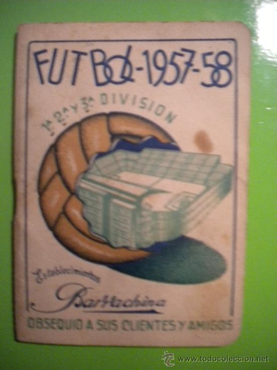 CALENDARIO DE LIGA NACIONAL 1957-1958. (Coleccionismo Deportivo - Documentos de Deportes - Calendarios)