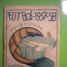 Coleccionismo deportivo: CALENDARIO DE LIGA NACIONAL 1957-1958.. Lote 34512841