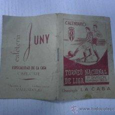 Coleccionismo deportivo: CALENDARIO TORNEO NACIONAL DE LIGA 1ª DIVISION - TEMPORADA 1960 - 1961- - FUTBOL - VALLADOLID. Lote 183777428
