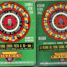 Coleccionismo deportivo: CALENDARIO DINÁMICO 1973 1974 HISTORIA DEL FÚTBOL ESPAÑOL TOMO 3 + SUPLEMENTO. Lote 35341376