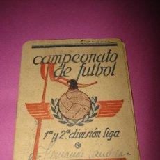 Coleccionismo deportivo: ANTIGUO CALENDARIO DEL CAMPEONATO DE FUTBOL 1ª Y 2ª DIVISIÓN LIGA DE 1941-42. Lote 35508248