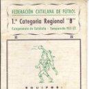 Coleccionismo deportivo: PS3378 CALENDARIO DEL CAMPEONATO DE CATALUÑA DE FÚTBOL - 1ª CAT. REGIONAL B - 1951-52. Lote 35670312