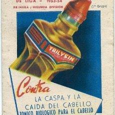 Coleccionismo deportivo: 6000I - TRILYSIN - CALENDARIO CAMPEONATO NAC.LIGA 1953-54- 1ª Y 2ª DIV.- PUBLICIDAD PERBORATO SÓDICO. Lote 36504837