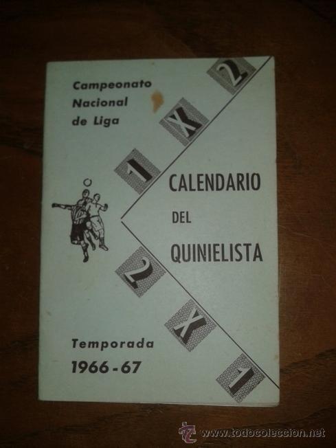 CALENDARIO DEL QUINIELISTA 1966 - 67 (Coleccionismo Deportivo - Documentos de Deportes - Calendarios)
