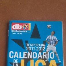 Coleccionismo deportivo: CALENDARIO DE LA LIGA DE FUTBOL - DON BALON - TEMPORADA 2011/2012. Lote 37342203