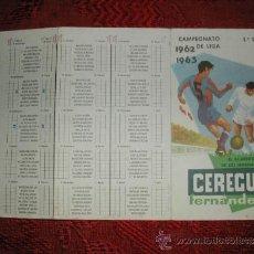 Coleccionismo deportivo: CAMPEONATO NACIONAL DE LIGA 1962-1963 - CALENDARIO CEREGUMIL - PRIMERA DIVISION. Lote 173204370