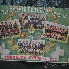 Coleccionismo deportivo: CALENDARIO DE FUTBOL 1945-1946. Lote 37494904