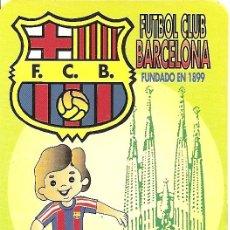 Coleccionismo deportivo: MUY INTERESANTE ALMANAQUE - F.C.BARCELONA JUGADOR FUNDADO EN 1899 - PUBLICIDAD EN REVERSO (VISITAR). Lote 37567934