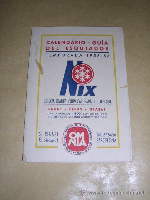 CALENDARIO - GUIA DEL ESQUIADOR TEMP. 1955-56 -LA MOLINA - NURIA , Y CONCURSOS FEDERACION CATALANA (Coleccionismo Deportivo - Documentos de Deportes - Calendarios)