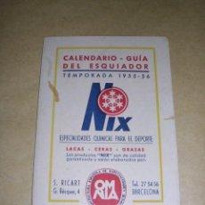 Coleccionismo deportivo: CALENDARIO - GUIA DEL ESQUIADOR TEMP. 1955-56 -LA MOLINA - NURIA , Y CONCURSOS FEDERACION CATALANA . Lote 37899088