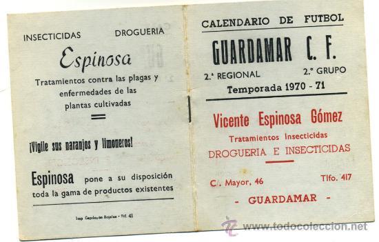 - CALENDARIO DE FUTBOL 2ª REGIONAL GRUPO 2º 1.970/71 GUARDAMAR C.F. (Coleccionismo Deportivo - Documentos de Deportes - Calendarios)