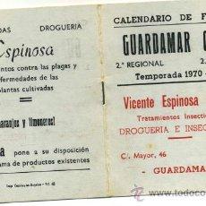 Coleccionismo deportivo: - CALENDARIO DE FUTBOL 2ª REGIONAL GRUPO 2º 1.970/71 GUARDAMAR C.F.. Lote 38463941