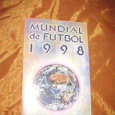 Coleccionismo deportivo: MUNDIAL DE FUTBOL 1998. CALENDARIO DEL MUNDIAL PROPAGANDA MALAGUEÑA *. Lote 38723693
