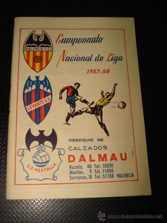 ANTIGUO CALENDARIO CAMPEONATO NACIONAL DE LIGA 1957-58 DE CALZADOS DALMAU VALENCIA (Coleccionismo Deportivo - Documentos de Deportes - Calendarios)