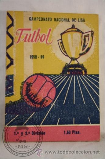 CAMPEONATO NACIONAL DE LIGA 1958 - 59 - 1ª Y 2ª DIVISIÓN - GRAFICAS BIOSCA BARCELONA (Coleccionismo Deportivo - Documentos de Deportes - Calendarios)