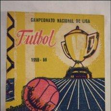 Coleccionismo deportivo: CAMPEONATO NACIONAL DE LIGA 1958 - 59 - 1ª Y 2ª DIVISIÓN - GRAFICAS BIOSCA BARCELONA. Lote 39109044
