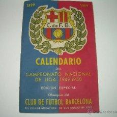 Coleccionismo deportivo: REVISTA CALENDARIO C.F. BARCELONA......BODAS DE ORO...AÑO...1949 - 1950. Lote 39780118