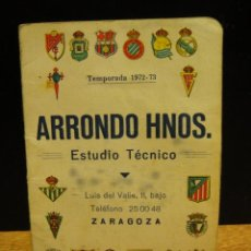 Coleccionismo deportivo: CALENDARIO DINAMICO TEMPORADA 1972 - 73. Lote 41246367