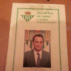 Coleccionismo deportivo: FUTBOL TARJETA PUBLICIDAD CON AUTOGRAFO MANUEL RUIZ DE LOPERA Y AVALOS REAL BETIS 1994 1995. Lote 41734731