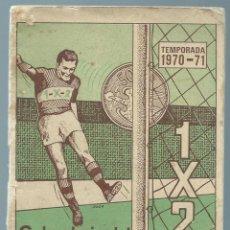 Coleccionismo deportivo: CALENDARIO DEL QUINIELISTA - FUTBOL, TEMPORADA 1970-71. Lote 41977978