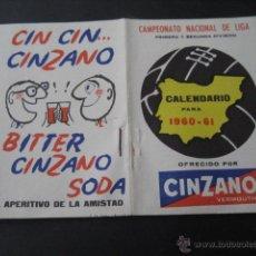 Coleccionismo deportivo: CALENDARIO FUTBOL TEMPORADA 1960 - 1961. PUBLICIDAD VERMOUTH CINZANO. Lote 42561869