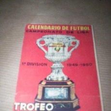 Coleccionismo deportivo: CALENDARIO LIGA FUTBOL 1949 -50 TROFEO MARTINI ROSSI VERMUT. Lote 42602199
