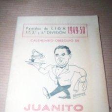 Coleccionismo deportivo: CALENDARIO LIGA FUTBOL 1949 -50 BAR JUANITO LA ROMERIA MADRID. Lote 42602242