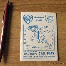 Coleccionismo deportivo: FOLLETO CALENDARIO DE FUTBOL DE LA LIGA DE 1968 - PEÑA RAYISTA SAN BLAS - RAYO VALLECANO. Lote 42675489