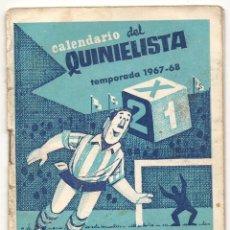 Coleccionismo deportivo: CALENDARIO DEL QUINIELISTA. 1967-68. Lote 43018595