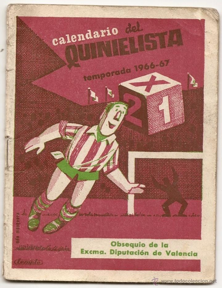 CALENDARIO DEL QUINIELISTA. 1966-67 (Coleccionismo Deportivo - Documentos de Deportes - Calendarios)