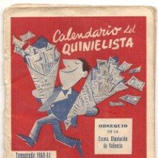 Coleccionismo deportivo: CALENDARIO DEL QUINIELISTA. 1960-61. Lote 43018605