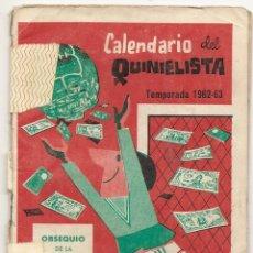 Coleccionismo deportivo: CALENDARIO DEL QUINIELISTA. 1962-63. Lote 43018610