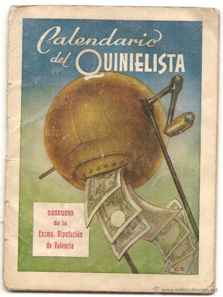 CALENDARIO DEL QUINIELISTA. AÑOS 50 (Coleccionismo Deportivo - Documentos de Deportes - Calendarios)