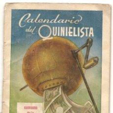 Coleccionismo deportivo: CALENDARIO DEL QUINIELISTA. AÑOS 50. Lote 43018613