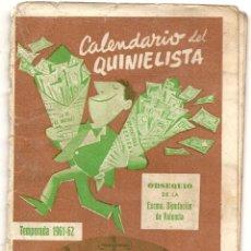 Coleccionismo deportivo: CALENDARIO DEL QUINIELISTA. 1961-62. Lote 43018618