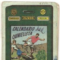Coleccionismo deportivo: CALENDARIO DEL QUINIELISTA. 1955-56. Lote 43018621
