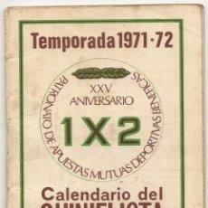 Coleccionismo deportivo: CALENDARIO DEL QUINIELISTA. 1971-72. Lote 43018625