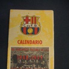 Coleccionismo deportivo: CALENDARIO CAMPEONATO NACIONAL DE LIGA 1948 1949 - OBSEQUIO C.F. BARCELONA - . Lote 43583888