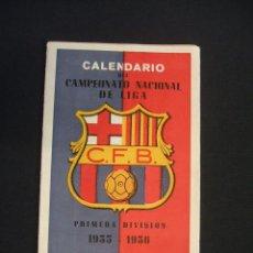 Coleccionismo deportivo: CALENDARIO CAMPEONATO NACIONAL DE LIGA 1955 1956 - OBSEQUIO C.F. BARCELONA -. Lote 43584085