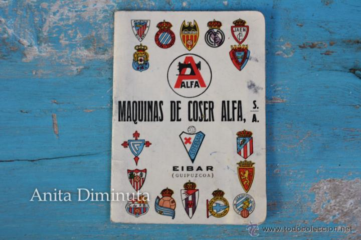 ANTIGUO CALENDARIO DE FUTBOL DE MAQUINAS DE COSER ALFA EN EIBAR - DINAMICO - AÑO 1957 - (Coleccionismo Deportivo - Documentos de Deportes - Calendarios)