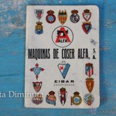 Coleccionismo deportivo: ANTIGUO CALENDARIO DE FUTBOL DE MAQUINAS DE COSER ALFA EN EIBAR - DINAMICO - AÑO 1957 - . Lote 43833099