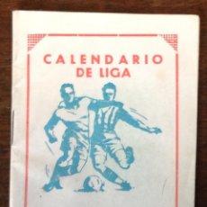 Coleccionismo deportivo: CALENDARIO DE LIGA 1966 - 1967.. Lote 44242384