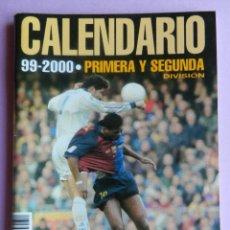 Coleccionismo deportivo: EXTRA DON BALON CALENDARIO PRIMERA Y SEGUNDA DIVISION 99/00 ESPECIAL BOLSILLO LIGA 1999/2000 FUTBOL. Lote 44342024