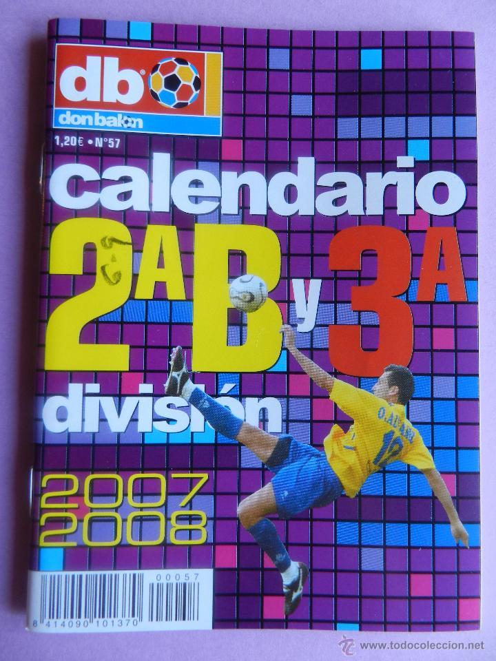 Calendario Segunda B.Extra Don Balon Calendario Segunda B Tercera Division 2007 2008 Especial Bolsillo Liga 07 08 Futbol
